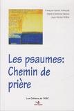 François-Xavier Amherdt et Jean-Michel Poffet - Les psaumes : chemin de prière.