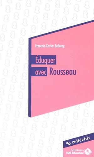 François-Xavier Bellamy - Eduquer avec Rousseau - Conférence à destination des parlementaires prononcée le 20 mai 2015.