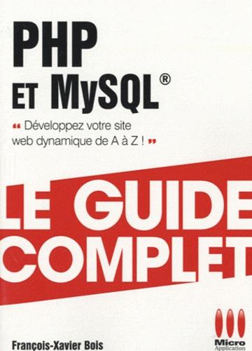 François-Xavier Bois - PHP et MySQL.