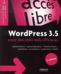 WordPress 3.5 pour des sites web efficaces - Administration, personnalisation, référencement, marketing, e-commerce, publication mobile.pdf
