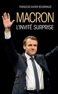 François-Xavier Bourmaud - Macron, l'invité surprise.