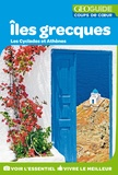 François-Xavier Brabant-Pelletier et Jean-Louis Despesse - Iles grecques - Les Cyclades et Athènes.