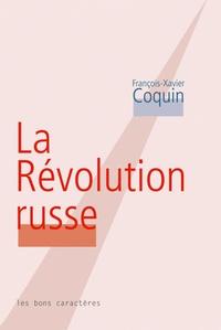 François-Xavier Coquin - La révolution russe.