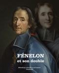 François-Xavier Cuche et Julien Gueslin - Fénelon et son double.