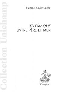 François-Xavier Cuche - Télémaque entre père et mère.
