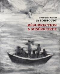 François-Xavier de Boissoudy et François Boespflug - Résurrection, miséricorde - Lavis d'encres sur papier, 2014-2016.