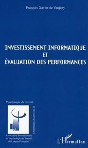 François-Xavier de Vaujany - Investissement informatique et évaluation des performances.