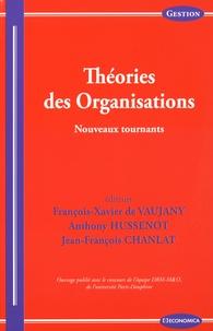 Théorie des organisations- Nouveaux tournants - François-Xavier de Vaujany pdf epub