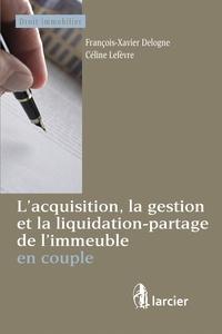 Lacquisition, la gestion et la liquidation-partage de limmeuble en couple.pdf