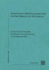 François-Xavier Dumortier - Science et présence jésuites entre orient et occident - Journée d'études autour de Fronton du Duc.