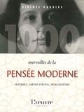 François-Xavier Durye - 1000 merveilles de la pensée moderne.
