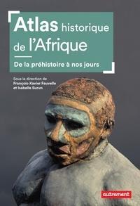 Amazon téléchargements ebook gratuits pour ipad Atlas historique de l'Afrique in French par François-Xavier Fauvelle, Isabelle Surun FB2