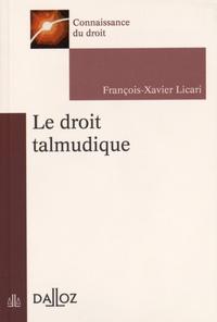 Le droit talmudique - François-Xavier Licari pdf epub