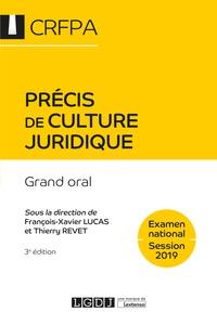 François-Xavier Lucas et Thierry Revet - Précis de culture juridique - Grand oral.