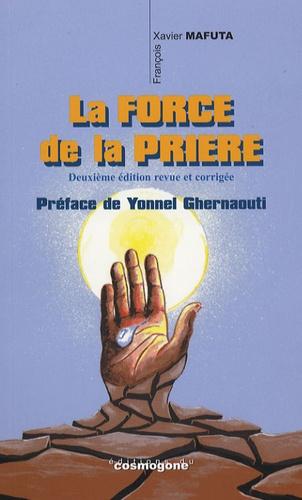 François-Xavier Mafuta - La force de la prière.