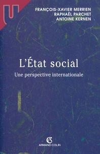 François-Xavier Merrien et Raphaël Parchet - L'État social - Une perspective internationale.