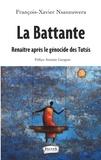 François-Xavier Nsanzuwera - La battante - Renaître après le génocide des Tutsis.