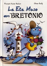 François Xavier Poulain et Olivier Bailly - La Eta Muso en Bretonio - Edition en esperanto.