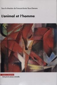 François-Xavier Roux-Demare - L'animal et l'homme.