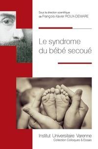 Histoiresdenlire.be Le syndrome du bébé secoué Image