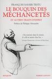 François Xavier Testu - Le bouquin des méchancetés - Et autres traits d'esprit.