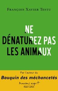 Accentsonline.fr Ne dénaturez pas les animaux Image
