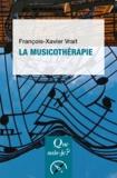François-Xavier Vrait - La musicothérapie.