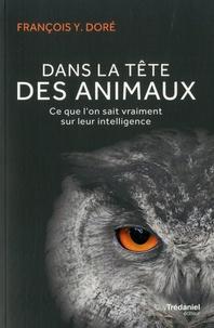 Mobi ebook collection télécharger Dans la tête des animaux  - Ce que l'on sait vraiment sur leur intelligence 9782813220172