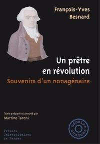 François-Yves Besnard - Un prêtre en révolution - Souvenirs d'un nonagénaire.