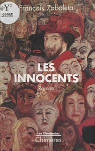 François Zabaleta - Les innocents.