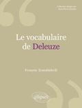 François Zourabichvili - Le vocabulaire de Deleuze.