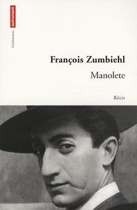 François Zumbiehl - Manolete.