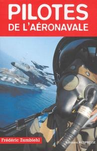 François Zumbiehl - Pilotes de l'aéronavale.