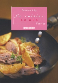 La cuisine au wok - Françoise Alby pdf epub