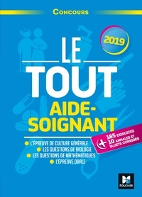 Françoise Ancelin et Marie Brain - Le Tout Aide-Soignant - Concours AS - 2019 - Préparation intensive.