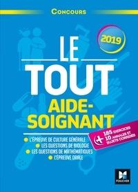 Françoise Ancelin et Marie Brain - Le tout aide-soignant - Concours.