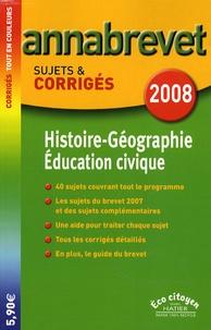 Françoise Aoustin et Michèle Guyvarc'h - Histoire-Géographie Education civique Brevet - Sujets et corrigés.