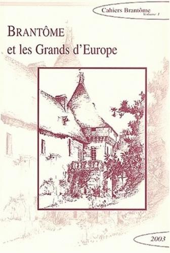 Françoise Argod-Dutard et Anne-Marie Cocula - Brantôme et les grands d'Europe - Rencontres de Brantôme en Périgord.
