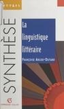 Françoise Argod-Dutard et Marie-Anne Charbonnier - La linguistique littéraire.