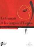 Françoise Argod-Dutard - Le français et les langues d'Europe - Cinquièmes Rencontres de Liré.