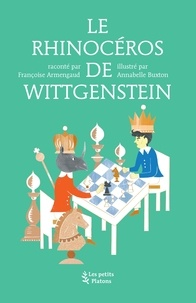 Françoise Armengaud - Le rhinocéros de Wittgenstein.