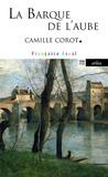 Françoise Ascal - La barque de l'aube - Camille Corot.