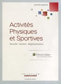 Françoise Astier et Gérard Barreau - Activités physiques et sportives - Sécurité, gestion, réglementation, Pack en 2 tomes.