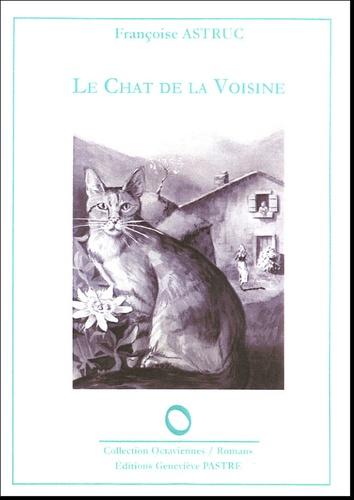 Françoise Astruc - Le chat de la voisine.