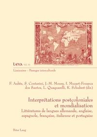 Françoise Aubès et Silvia Contarini - Interprétations postcoloniales et mondialisation - Littératures de langues allemande, anglaise, espagnole, française, italienne et portugaise.