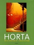 Françoise Aubry - Horta ou la passion de l'architecture.