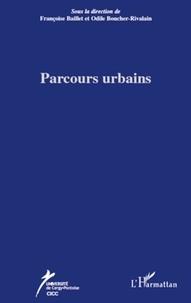 Françoise Baillet et Odile Boucher-Rivalain - Parcours urbains.