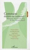 Françoise Balibar et Jean-Marie Beyssade - Comment devient-on universel ? - Tome 2, Shakespeare, Mozart, Luther King, De Vinci, Descartes, Einstein.