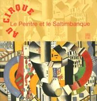 Françoise Baligand et Carine Beyer - Au cirque le peintre et le saltimbanque.