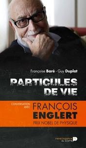 Deedr.fr Particules de vie - Conversation avec François Englert Image